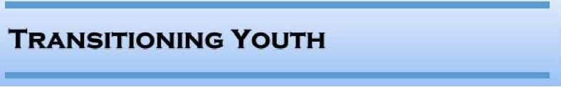 Transitioning Youth