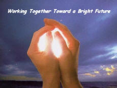 Working Together Toward a Bright Future